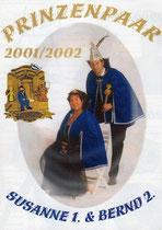 Bernd II. & Susanne I. - Prinzenpaar 2001/ 2002
