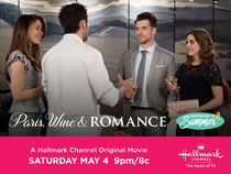 "One of the posters for Hallmark's ""Paris, Wine & Romance"" which I played Travis Ricci for the 2019 summer film season."