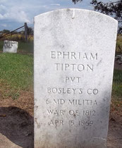 Ephriam Tipton served in the War of 1812.