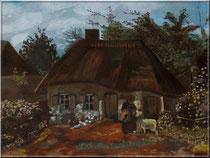 """""""Bauernhaus"""" (n.van Gogh), Acryl auf Leinwand,50x70 cm, 290 €"""