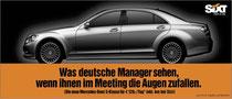 Kunde: Sixt / Agentur: Jung von Matt / Motiv: S-Klasse