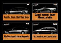Kunde: Sixt / Agentur: Jung von Matt / Motiv: Diverse