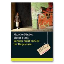 """Schweizer """"Verein für die Rechte illegalisierter Kinder"""", der auf diesem Weg Aufmerksamkeit für die Problematik in der Öffentlichkeit erreichen möchte. Die Plakate waren im Rahmen einer Wanderausstellung in verschiedenen Städten der Schweiz zu sehen."""