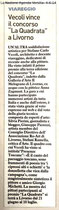 "Article on the newspaper ""La Nazione"" about the win of the Competition LA QUADRATA"