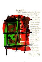 """""""Fensterblick"""" / Sayalonga, 11.05.2014 """"Sprechbild"""" mit vorstehendem Text. Original Grafik mit Tusche, Aquarell, Bleistift und Text auf Papier. B 21,0 cm * H 29,7 cm Werkverzeichnis 4184"""