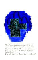 """""""Blaues Kreuz auf blauem Grund"""" / WVZ 3.713 / Datiert Torre del Mar, 28. April 2004 / Ölkreide, Tusche und Text auf Papier / Maße b 21,0 cm * h 29,7 cm."""