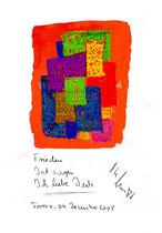 """""""Frieden"""" / Torrox, 04.12.2008 / """"Sprechbild"""" mit Text als Original Grafik mit Aquarellfarben, Ölkreide, Bleistift und Text auf Papier / B 21,0 cm * H 29,7 cm / Werkverzeichnis 3.826"""