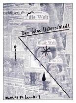 """""""Der feine Unterschied"""" / Werkverzeichnis 1.550 / kopierte Collage aus Zeitungen, handbearbeitet und beschriftet / Maße jeweils b 29,7 cm * h 42,0 cm"""
