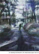 Wandeling in het Winterlicht -2010- Mixed media on paper/32x41cm