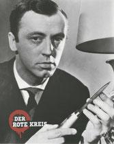 Erscheinungsjahr und deutsche EA: 1960: Der rote Kreis, Regie: Jürgen Roland, Hauptdarsteller: Klausjürgen Wussow