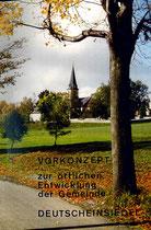 Vorkonzept zur örtlichen Entwicklung der Gemeinde Deutscheinsiedel