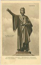 La Figura di Dante sul Monumento - Dante-Denkmal auf der Piazza Dante, enthüllt 1896. Lichtdruck 9 x 14 cm; Impressum: G(iovanni). B(attista). Unterveger, Trento 1911.  Inv.-Nr. vu914ld00211