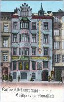 """Gasthaus """"zur Annasäule"""" und Cafè """"Altinnsbruck"""" in der Maria-Theresien-Straße 16. Photochromdruck 9 x 14 cm; Impressum: Karl Redlich, Innsbruck um 1907.  Inv.-Nr. vu914pcd00105"""