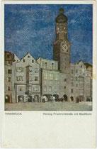 Östliche Häuserflanke mit dem Stadtturm der Altstadt von Innsbruck. Farbautotypie nach Original von Walter Kühn. Impressum: Alois Kapper, Innsbruck um 1920.  Inv.-Nr. vu914fat00095