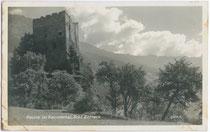 Burg BERNECK in Kauns. Gelatinesilberabzug 9 x 14 cm; Impressum: A(lfred). Stockhammer, Hall in Tirol; postalisch gelaufen 1930.  Inv.-Nr. vu914gs00260
