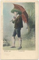 Junger Mann mit Parapluie (dt.: Schirm) in der Montur einer Pustertaler Schützenkompanie aus der Zeit um 1800. Farblichtdruck 9 x 14 cm; Impressum: Verlag Ernst Schmid, Wilten (1904 nach Innsbruck eingemeindet) um 1900.  Inv.-Nr. vu914fld00061