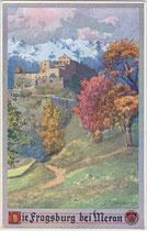 Die Fragsburg in Sinich, Stadt Meran im Herbst. Farbautotypie 9 x 14 cm nach einem Entwurf von Eduard F. Hofecker, 1911. Impressum: Deutscher Schulverein.  Inv.-Nr. vu914fat00052