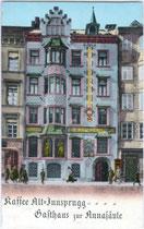 Gasthaus ZUR ANNASÄULE und Cafè ALTINNSBRUCK in der Maria-Theresien-Straße 16. Photochromdruck 9x14cm; Impressum: Karl Redlich, Innsbruck um 1907.  Inv.-Nr. vu914pcd00105