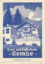 """Ehemaliges """"Kaffee- und Gasthaus Gemse"""", Besitzer H. u. M. Geissler (Pansera) auf der Hungerburg, Stadtgemeinde Innsbruck. Autotypie 10 x 15 cm nach einem Entwurf von Hans Kothmaik um 1930.  Inv.-Nr. vu105at00019"""
