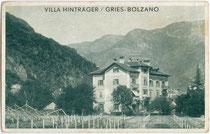 """Villa """"Hinträger"""" in der Marktgemeinde Gries (1925 nach Bozen eingemeindet worden). Autotypie 9 x 14 cm; Impressum: Vogelweider, Bozen um 1914.  Inv.-Nr. vu914at00023"""