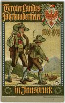 """""""Tiroler Landesjahrhundertfeier 1809 - 1909"""" zum Gedenken an den Tiroler Volksaufstand. Chromolithographie 9 x 14 cm; Entwurf: Ph(ilipp). Schumacher, Illustrator und Maler (1866-1940).   Inv.-Nr. vu914clg00027"""