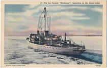 """Der Eisbrecher """"USCGC (United States Coast Guard Cutter) Mackinaw"""", Heimathafen Cheboygan, Michigan im Dienst auf den Großen Seen von 1944 bis 2006. Kombinationsfarbdruck 9 x 14 m; Impressum: E. B. Ackley, Sandusky, Ohio 1944.  Inv.-Nr. vu914kfd00051"""