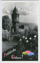 Burg HASEGG in von Süden. Partiell colorierter Gelatinesilberabzug 9 x 14 cm (Ostergrußkarte). Impressum: A(lfred). Stockhammer, Hall in Tirol, postalisch gelaufen 1932.  Inv-Nr. vu914gsc00001