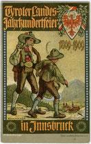 """""""Tiroler Landesjahrhundertfeier 1809 - 1909"""" zum Gedenken an den Tiroler Volksaufstand. Chromolithographie 9x14cm; Entwurf: Ph(ilipp). Schumacher, Illustrator und Maler (1866-1940). Inv.-Nr. vu914clg00027"""