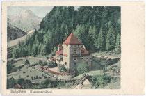 KLAMMSCHLÖSSL in Innichen. Farblichtdruck 9x14cm;  B. Lehrburger, Nürnberg.  Inv.-Nr. vu914fld00018