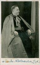 Dr.theol. et Dr.iur. et Dr.iur.can. Andreas Rohracher (1892 Lienz - 1976 Altötting), Erzbischof von Salzburg 1843-1969. Gelatinesilberabzug 9 x 14 cm ohne Impressum, wohl 1943.  Inv.-Nr. vu914gs00553