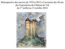 rétrospective Chateau de Val