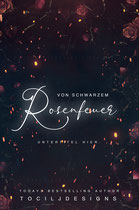 rosenfeuer - available • E-book 110€ •  Full cover upon request • Title font and effects can be changed and adjusted.