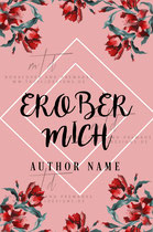 erobere mich - available • E-book 50€ •  Full cover upon request • Title font and effects can be changed and adjusted.