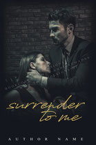 surrender 2 - available • E-bookset 120€ • Full cover upon request • Title font and effects can be changed and adjusted.