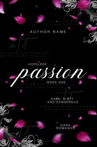 passion 2 - available • E-bookset 110€ •  Full cover upon request • Title font and effects can be changed and adjusted.