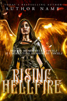 rising hellfire - available • E-book 150€ •  Full cover upon request • Title font and effects can be changed and adjusted.