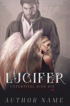 lucifer - available • E-book 110€ •  Full cover upon request • Title font and effects can be changed and adjusted.