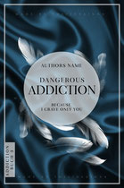 addiction 3 - available • E-bookset 150€ • Full cover upon request • Title font and effects can be changed and adjusted.