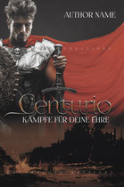 centurio - available • E-book 90€ •  Full cover upon request • Title font and effects can be changed and adjusted.