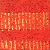 Splendido rosso 2003-80x80-acril/tela