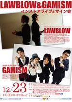 【2012.12.23】 LAWBLOW&GAMISM~インストアライブ&サイン会