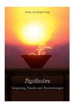 Agnihotra - Heiliges Feuer