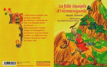 Couverture et quatrième du livre LA FOLLE éQUIPéE D'HERMENGARDE éditions Les monuments nationaux