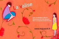 """Maquette pour le livre """"La valise"""", disponible chez Majuscrit _ Texte de Bénédicte Lefeuvre - Illustrations de Cathy Quenard - Maquette de Cloé Perrotin"""