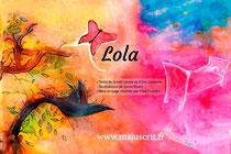 """Maquette pour le livre """"Lola"""", disponible chez Majuscrit _ Texte de Sylvie Lavoie et d'Éric Lemoine - Illustrations de Sonia Hivert - Maquette de Cloé Perrotin"""