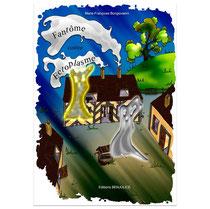 """Couverture par Cloé Perrotin du livre """"Fantôme contre Ectoplasme"""" écrit par Marie-Françoise Bongiovanni chez BENJULİCE Éditions"""