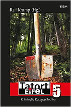 Herr Müller fährt in die Eifel - in: Tatort Eifel 5, 2015