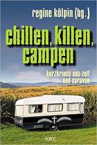 Das kulinarische Potential meiner Campingkollegen - in: chillen, killen, campen, KBV 2015