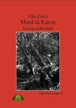 Mord in Kürze - 3 Geschichten in einem Band