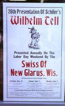 """Jedes Jahr, seit 1938, am Labour Day Wochenende führen die """"Swiss of New Glarus"""" Schillers Wilhelm Tell auf. 2016 also zum 79. Mal."""